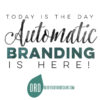 Automatic Branding is here